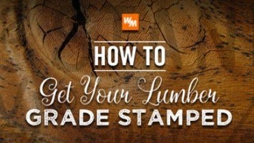 How to get your lumber grade stamped