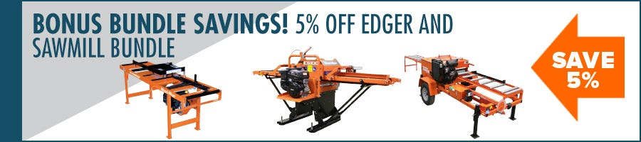 5% Off Edger with Sawmill Purchase